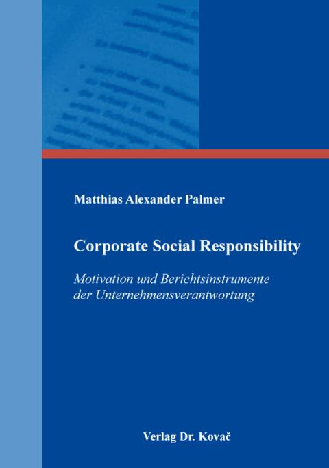 Corporate-Social-Responsibility-Motivation-und-Berichtsinstrumente